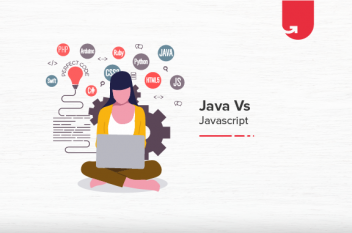 Java Vs. JavaScript: Difference Between Java and JavaScript [2021]