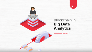 How Blockchain Can Help In Big Data Analytics? 6 V's You Can't Ignore