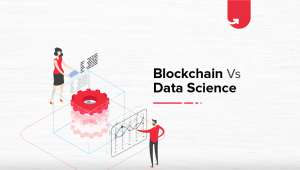 Blockchain Vs. Data Science: What You Need to Know [2020]
