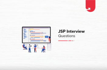 JSP Interview Questions and Answers For Beginners [2021]