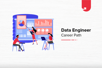 How To Become a Data Engineer? [6 Established Steps To Be Followed]