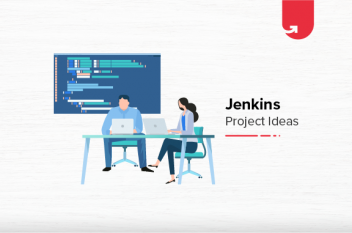 9 Interesting Jenkins Project Ideas & Topics [For Beginners & Experienced]