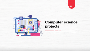 12 Interesting Computer Science Project Ideas & Topics For Beginners [2020]