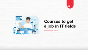 Top 6 Technical Courses to Get a Job in IT [2020]