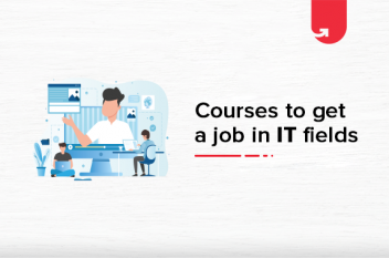 Top 6 Technical Courses to Get a Job in IT [2021]
