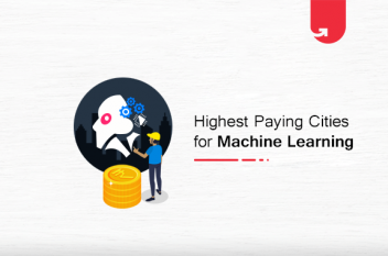Top 6 Highest Paying Cities for Machine Learning [2021]