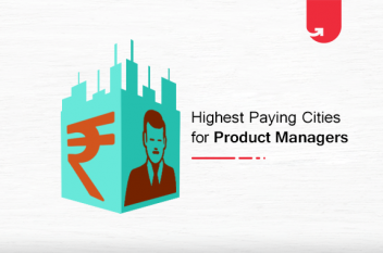 Top 7 Highest Paying Cities for Product Managers [2020]