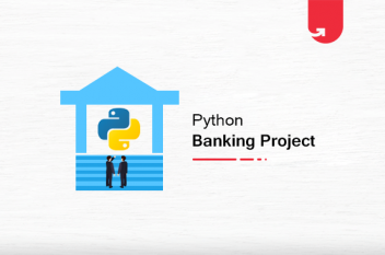 Python Banking Project [With Source Code] in 2020