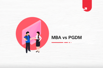 MBA vs PGDM: Difference Between MBA and PGDM