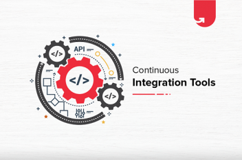 Top 6 Continuous Integration Tools You Can't Ignore in 2021