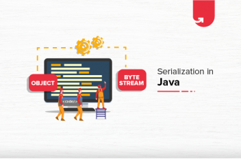 Serialization in Java: Everything You Need To Know [2021]