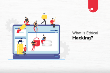 What is Ethical Hacking? How to Become an Ethical Hacker?