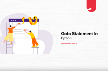 Goto Statement in Python: What You Need to Know in 2021