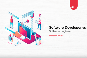 Software Developer vs. Software Engineer: Difference Between Software Developer & Software Engineer