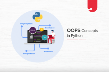 A Complete Guide on OOPs Concepts in Python