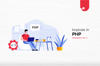 Implode() in PHP: PHP Implode() Function [With Syntax & Parameters]