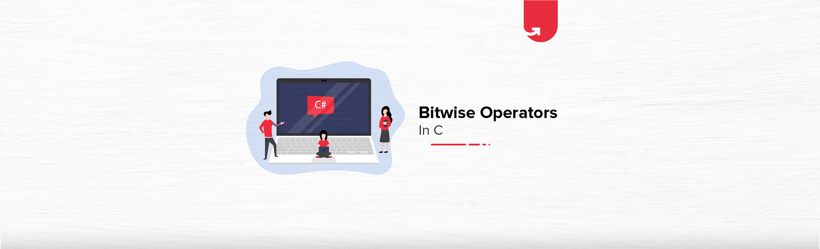 Bitwise Operators in C [With Coding Example]