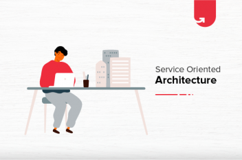 What is Service Oriented Architecture? Patterns, Applications & Comparison