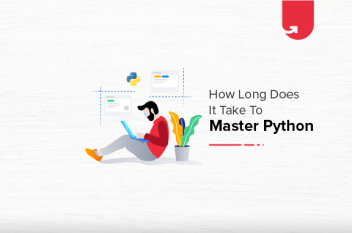 How Long Does It Take To Master Python? Various Python Learning Levels
