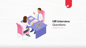 Must Read 26 HR Interview Questions & Answers: Ultimate Guide 2020