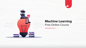 Machine Learning Free Online Course with Certification [2020]