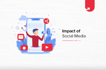 Impact of Social Media: Positive & Negative Impact on Business [2021]