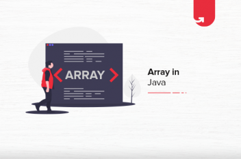 Array in Java: What You Need To Know?