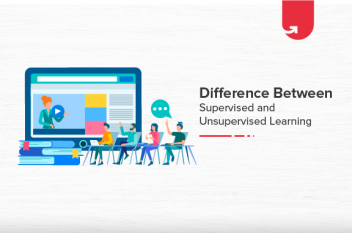 Supervised vs Unsupervised Learning: Difference Between Supervised and Unsupervised Learning
