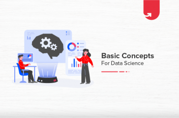 Basic Concepts of Data Science: Technical Concept Every Beginner Should Know