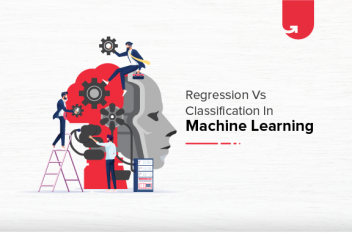 Regression Vs Classification in Machine Learning: Difference Between Regression and Classification