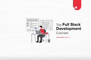 Top 3 Full Stack Development Online Courses & Certifications [For Working Professionals]