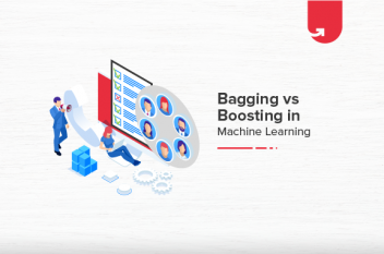Bagging vs Boosting in Machine Learning: Difference Between Bagging and Boosting