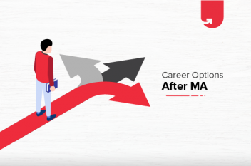 Career Options After MA: What To Do After MA?