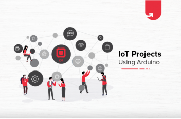 6 Fascinating IoT Projects Using Arduino in 2021
