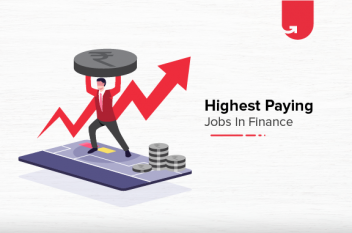 Top 15 Highest Paying Jobs in Finance in India [A Complete Report]
