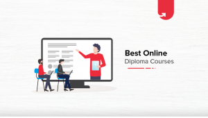 9 Best Job-Oriented Online Diploma Courses Which are In-Demand in 2020
