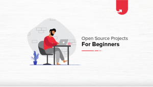 Top 8 Open Source Projects for Beginners To Try in 2020