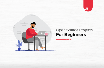 Top 8 Open Source Projects for Beginners To Try in 2021