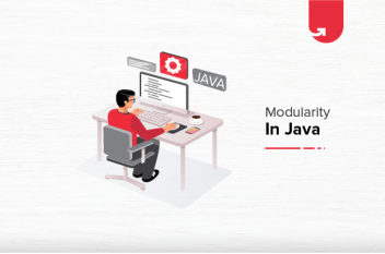 Modularity in Java Explained With Step by Step Example [2021]
