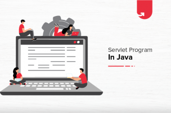 Servlet Program in Java: Servlet Tutorial For Beginners [2021]