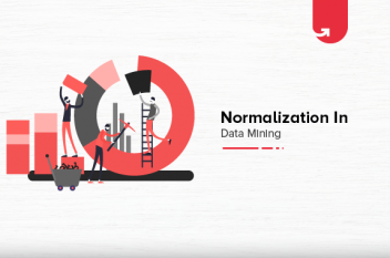 What is Normalization in Data Mining and How to Do It?