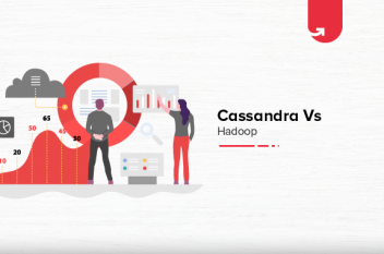 Cassandra Vs Hadoop: Difference Between Cassandra and Hadoop