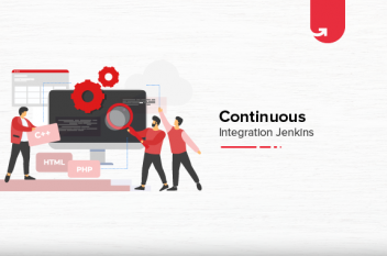Continuous Integration With Jenkins | Jenkins For Continuous Integration