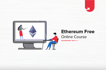 Ethereum Free Online Course with Certification [2021]