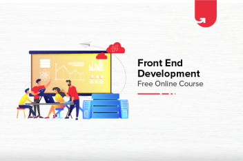 Front End Development Free Online Course with Certification [2021]