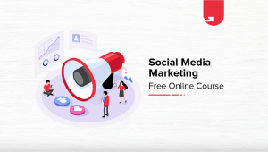 Social Media Marketing Free Online Course with Certification [2020]
