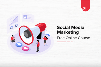 Social Media Marketing Free Online Course with Certification [2021]