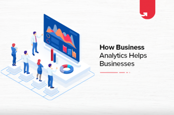 How Business Analytics Help To Grow Business