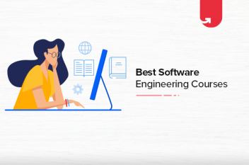Best Software Engineering Online Courses & Certifications To Get a Job in IT [2021]