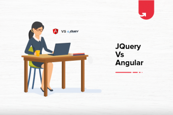 jQuery VS Angular: Difference Between jQuery and Angular